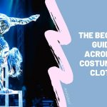 The Best Acrobatics Costumes And Clothes
